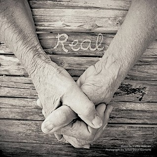 Real by Shelley Malcolm