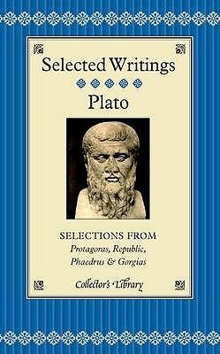 Selections From Protagoras, Republic, Phaedrus And Gorgias by Tom Griffith