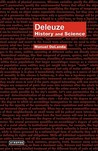 Deleuze: History and Science