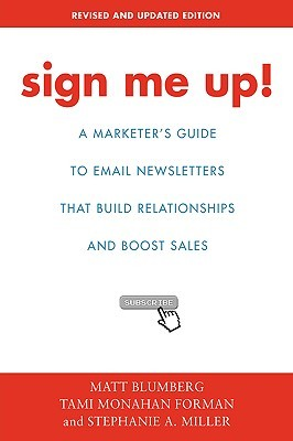 Sign Me Up!: A Marketer