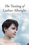 Testing Of Luther Albright