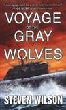 Voyage of the Gray Wolves (Hunters and the Hunted, #1)