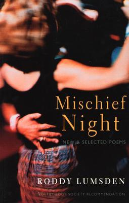 Mischief Night: New & Selected Poems