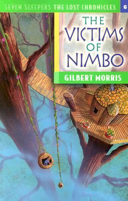 The Victims of Nimbo (Seven Sleepers: The Lost Chronicles, #6)