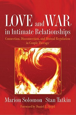 Love and War in Intimate Relationships by Marion F. Solomon
