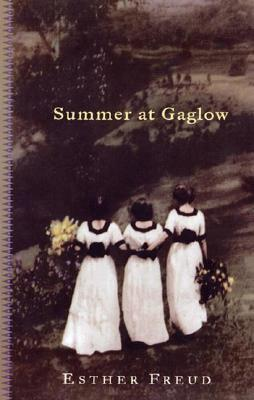 Summer At Gaglow by Esther Freud