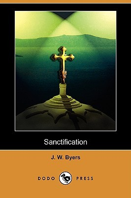 Sanctification  by  J. Byers