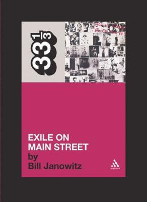 Exile on Main St. by Bill Janovitz
