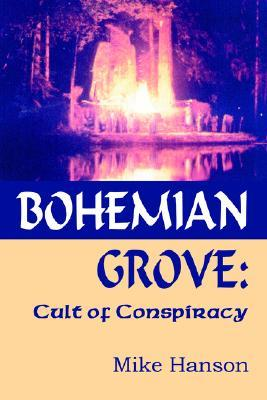 Bohemian Grove by Mike Hanson