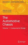 The Automotive Chassis, Volume 1: Components Design
