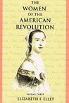 The Women of the American Revolution - Volume III