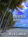 Coral Sea Affair (Ben Hood Thriller #1)
