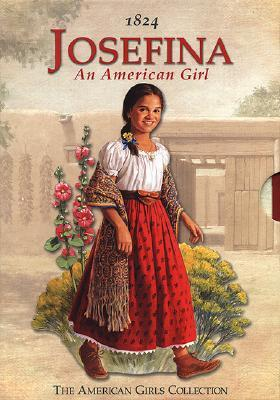 Josefina: An American Girl (The American Girls Collection)