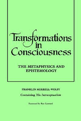 Transformations in Consciousness
