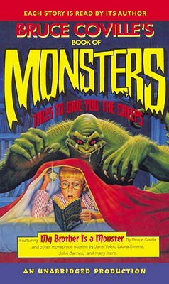 Bruce Coville's Book of Monsters: Tales to Give You the Creeps