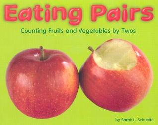 Eating Pairs: Counting Fruits and Vegetable by Twos