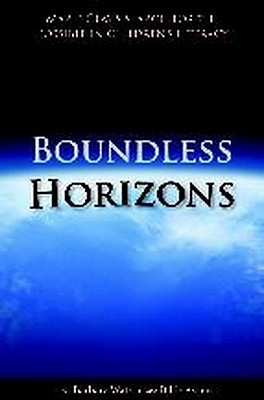 Boundless Horizons: Marie Clays Search for the Possible in Childrens Literacy Barbara Watson