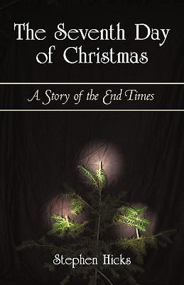 The Seventh Day of Christmas: A Story of the End Times