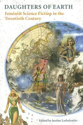 Daughters of Earth by Justine Larbalestier
