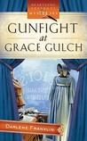 Gunfight At Grace Gulch (Dressed for Death Mystery #1)