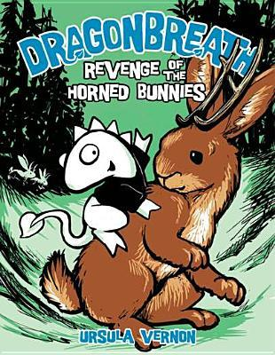 Revenge of the Horned Bunnies by Ursula Vernon