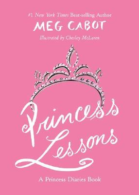 Princess Lessons by Meg Cabot