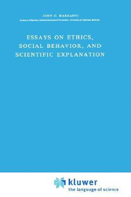 essays on ethics social behavior and scientific explanation Online download essays on ethics social behaviour and scientific explanation essays on ethics social behaviour and scientific explanation find loads of the essays on.