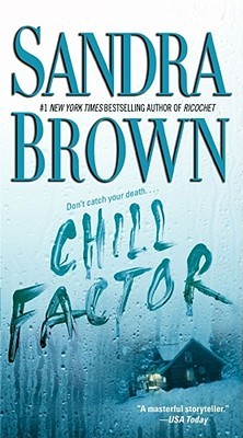 Chill Factor by Sandra Brown