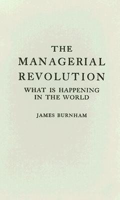 The Managerial Revolution