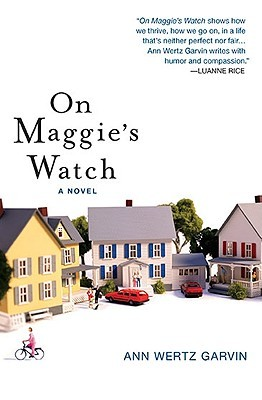 On Maggie's Watch by Ann Wertz Garvin