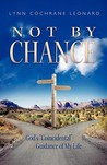 Not by Chance: God's Coincidental Guidance of My Life