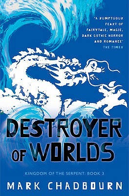 Destroyer of Worlds by Mark Chadbourn
