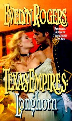 Texas Empires by Evelyn Rogers