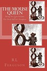 The Mouse Queen: The Dead Queen's Daughter