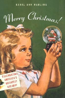 Merry Christmas!: Celebrating America's Greatest Holiday