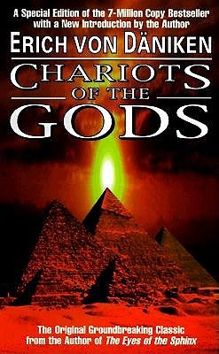 Chariots of the Gods by Erich von Däniken