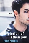 The Evolution of Ethan Poe by Robin Reardon