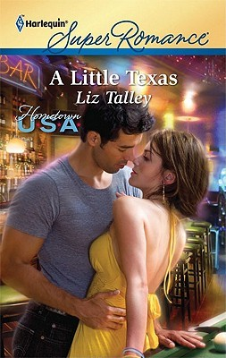 A Little Texas by Liz Talley