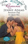 Passionate Chef, Ice Queen Boss (Harlequin Romance)