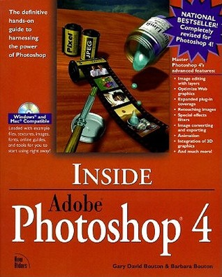 Inside Adobe Photoshop 4 by Gary David Bouton