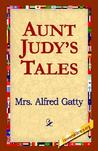 Aunt Judy's Tales