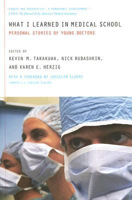 Read online What I Learned in Medical School: Personal Stories of Young Doctors PDF