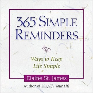 365 Simple Reminders by Elaine St. James