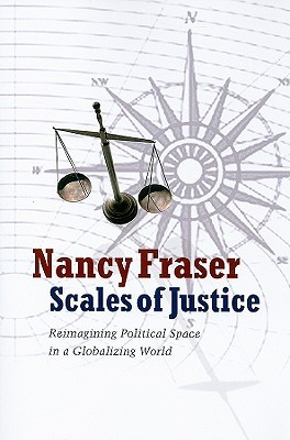 Scales of Justice by Nancy Fraser