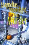 Magnolias, Moonlight, and Murder (A Mom Zone Mystery #4)