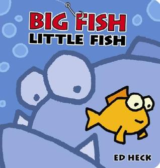 Big Fish Little Fish by Ed Heck