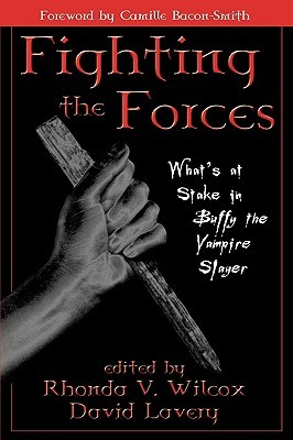 Fighting the Forces by Rhonda V. Wilcox