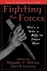 Fighting the Forces by Rhonda Wilcox