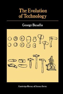 The Evolution of Technology by George Basalla