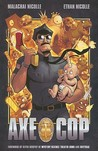 Axe Cop: Volume One